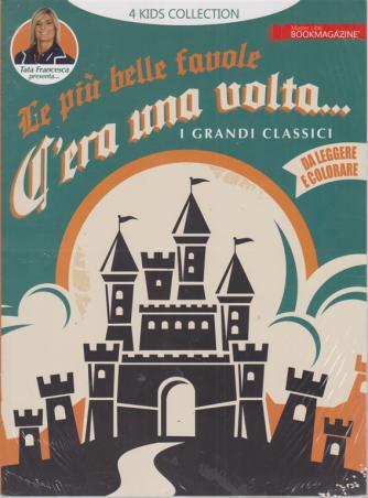 Le più belle favole - C'era una volta....i grandi classici da leggere e colorare - n. 1 - 10/1/2020 -