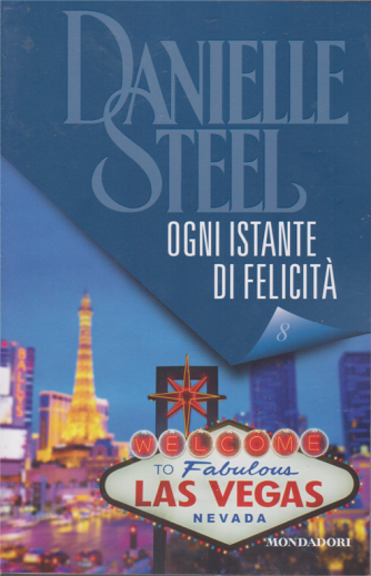 Daniel Steel - Ogni istante di felicità - n. 8 - 16/1/2020 - settimanale
