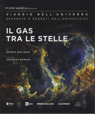 Piero Angela presenta Viaggio nell'universo - Il gas tra le stelle - n. 29 - settimanale -