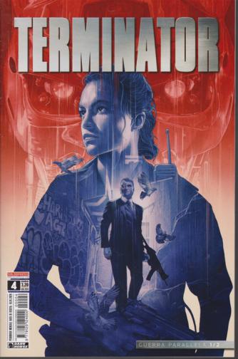 Terminator - n. 4 - Guerra parallela 1/2 - mensile - 16/1/2020 -