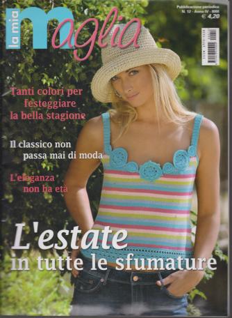 La mia maglia - n. 12 - bimestrale - maggio 2010