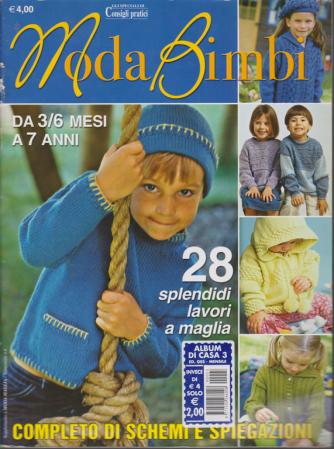 Gli speciali di Consigli pratici - Moda Bimbi - n. 3 - mensile - da 3/6 mesi a 7 anni