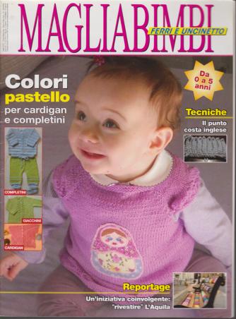 Magliabimbi - Ferri e uncinetto - da 0 a 5 anni - n. 14 - bimestrale - giugno - luglio 2012