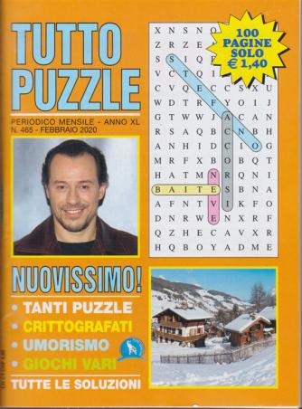 Tutto puzzle - n. 465 - febbraio 2020 - mensile - 100 pagine