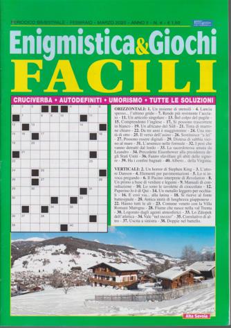Enigmistica & Giochi facili - n. 4 - bimestrale - febbraio - marzo 2020 -