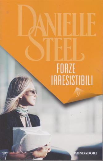 Danielle Steel -  Forze irresistibili - n. 9 - 23/1/2020 - settimanale
