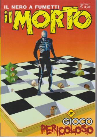 Il morto - Un gioco pericoloso - n. 41 - bimestrale -