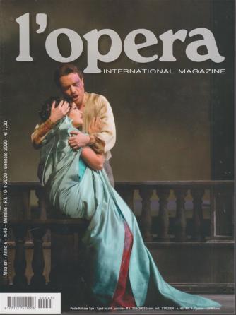 L'opera  international magazine - n. 45 - mensile - gennaio 2020