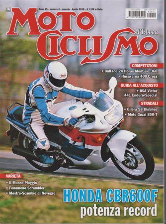 Motociclismo d'epoca - n. 4 - mensile - aprile 2019
