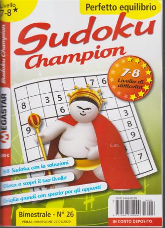 Sudoku Champion - n. 26 - bimestrale - 27/1/2020 - Perfetto equilibrio - livello 7-8