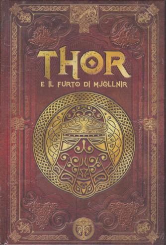 Thor  e il furto di Mjollnir - n. 16 - settimanale - 24/1/2020 - copertina rigida