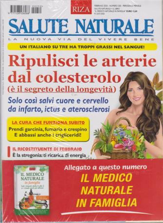 Salute naturale - n. 250 - febbraio 2020 - mensile - + il libro Il medico naturale in famiglia - rivista + libro -