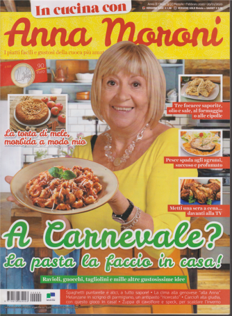 In cucina con Ana Moroni - n. 9 - mensile - febbraio 2020 -