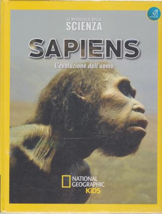 Le meraviglie della scienza - Sapiens - L'evoluzione dell'uomo - n. 23 - settimanale - 24/1/2020 - copertina rigida