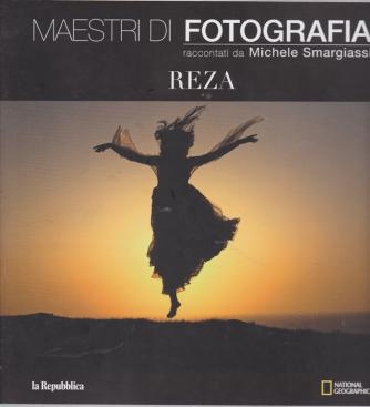 Maestri di fotografia raccontati da Michele Smargiassi - Reza - n. 17 -