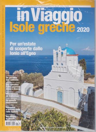 In viaggio Isole greche 2020 - n. 269 - febbraio 2020 - mensile
