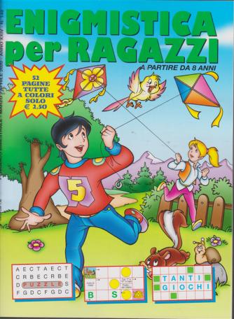 Enigmistica per ragazzi - n. 149 - bimestrale - marzo - aprile 2020 - 52 pagine tutte a colori