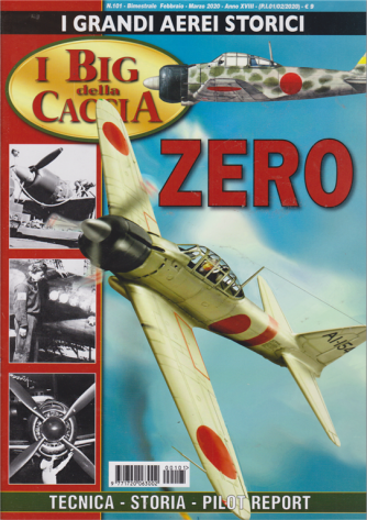 I grandi aerei storici - I big della caccia - n. 101 - bimestrale - febbraio - marzo 2020