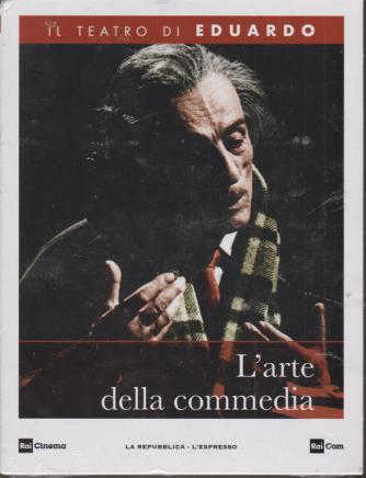 Il teatro di Eduardo - L'arte della commedia - n. 14 - 10/2/2020 - settimanale -