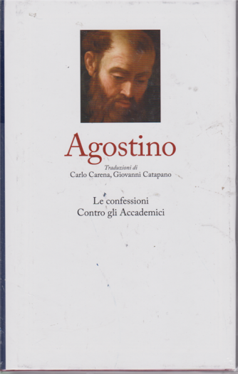 I grandi filosofi - Agostino - Le confessioni - Contro gli Accademici - n. 16 - settimanale - 7/2/2020 - copertina rigida