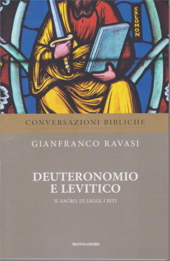 Conversazioni bibliche con Gianfranco Ravasi - Deuteronomio e Levitico - Il sacro, le leggi, i riti - n. 8 - settimanale