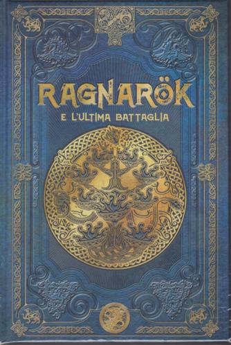 Mitologia nordica - Ragnarok e l'ultima battaglia - n. 19 - settimanale - 14/2/2020 - copertina rigida
