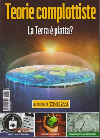 Gli speciali di Enigmi - n. 42 - 10/2/2020 - Teorie complottiste. La Terra è piatta?