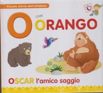 Piccole storie dell'alfabeto - O come Orango - Oscar l'amico saggio - n. 14 - 18/2/2020 - settimanale - copertina rigida