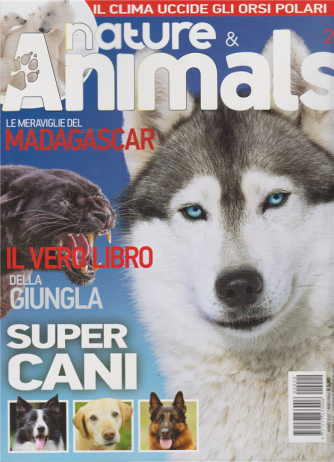 Nature & Animals - n. 20 - marzo 2020 - bimestrale -