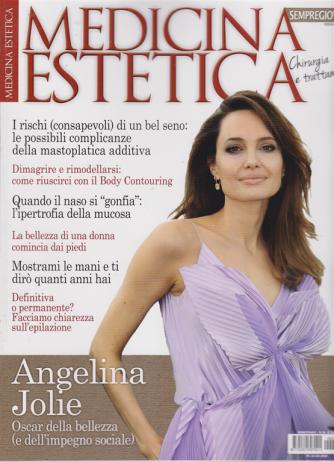 Medicina estetica - Chirurgia e trattamenti - n. 39 - bimestrale - 22/2/2020