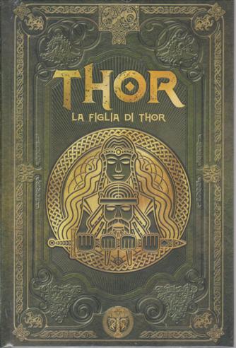 Thor - La figlia di Thor - n. 20 - settimanale - 21/2/2020 - copertina rigida