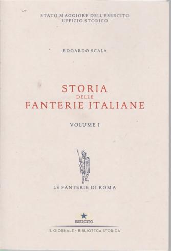 Storia delle fanterie italiane - volume 1 - di Edoardo Scala -