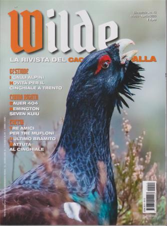 Wilde - n. 13 - bimestrale - marzo - aprile 2020