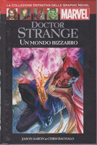 Doctor Strange - Un mondo bizzarro - n. 40 - 22/2/2020 - quattordicinale - copertina rigida