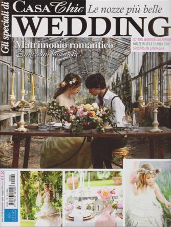 Gli speciali di Casa chic wedding - n. 66 - bimestrale - aprile - maggio 2019