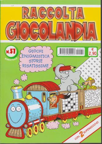 Raccolta Giocolandia - n. 51 - bimestrale - marzo - aprile 2020