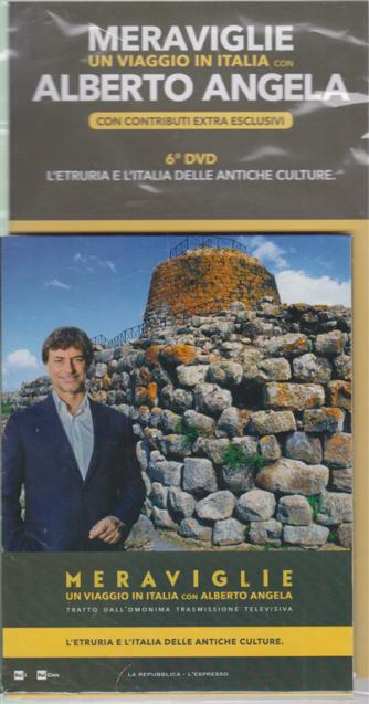 Meraviglie - Un viaggio in Italia con Alberto Angela - 6° dvd - L'Etruria e L'Italia delle antiche culture - 26 febbraio 2020 -