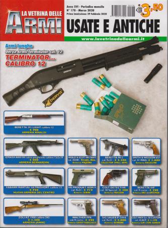 La Vetrina delle armi usate e antiche - n. 178 - mensile - marzo 2020