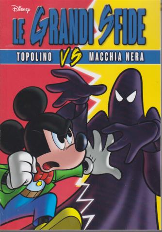 Disney Team -n. 83 - Le grandi sfide - Topolino vs Macchia Nera - bimestrale - 3 marzo 2020 .