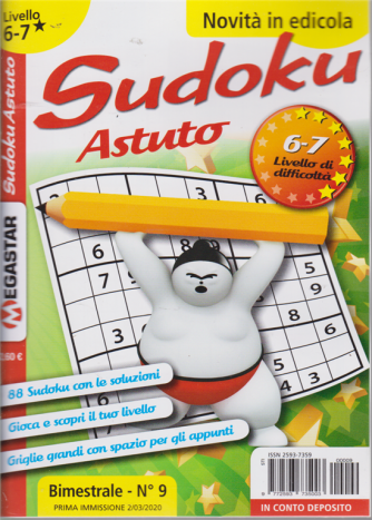Sudoku Astuto - Liv.6-7 - bimestrale - n. 9 - 2/3/2020