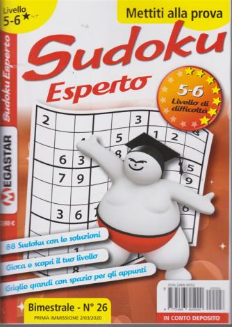 Sudoku Esperto - Liv.5-6 - n. 26 - bimestrale - 2/3/2020- mettiti alla prova