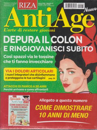 Riza Antiage + Speciale AntiAge - Come dimostrare 10 anni di meno - n. 23 - marzo 2020 - mensile - 2 riviste