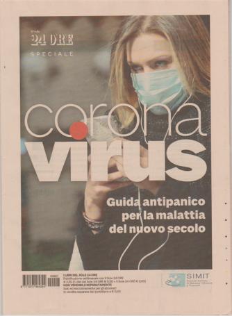 Corona virus: Guidaantipanico per la malattia del nuovo secolo