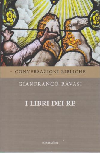 Conversazioni Bibliche con Gianfranco Ravasi - I libri dei Re - n. 11 - settimanale -