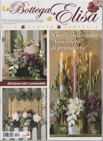 La Bottega di Elisa - n. 24 - 5 marzo 2020 - trimestrale