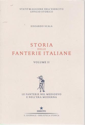 Storia delle fanterie italiane - volume II - di Edoardo Scala -