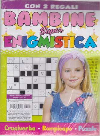 Bambine Super Enigmistica + 2 gadget - n. 8 - bimestrale -