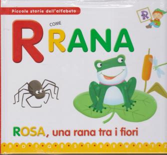 Piccole storie dell'alfabeto - R come rana - Rosa, una rana tra i fiori - n. 17 - settimanale - 10/3/2020 - copertina rigida