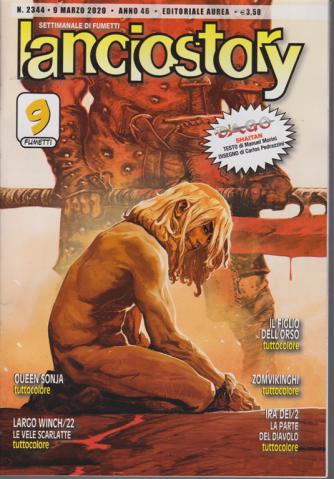 Lanciostory - n. 2344 - 9 marzo 2020 - settimanale di fumetti