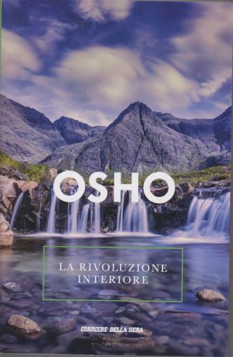 Osho - La rivoluzione interiore - n. 8 - settimanale